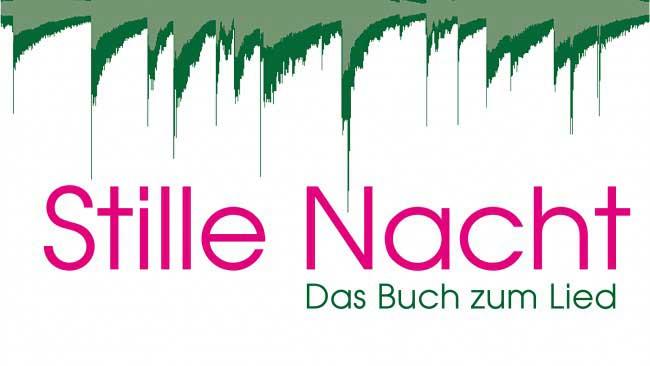 Stille Nacht Das Buch Zum Lied Stille Nacht Arnsdorf